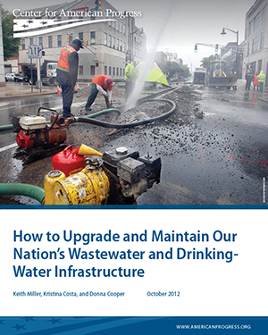 How to Upgrade and Maintain Our Nation's Wastewater and Drinking-Water Infrastructure